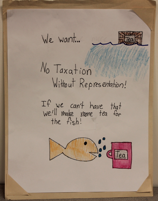 We want... No taxation without representation! If we can't have that, we'll make more tea for the fish!