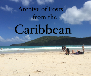 Archive of Posts from the Caribbean